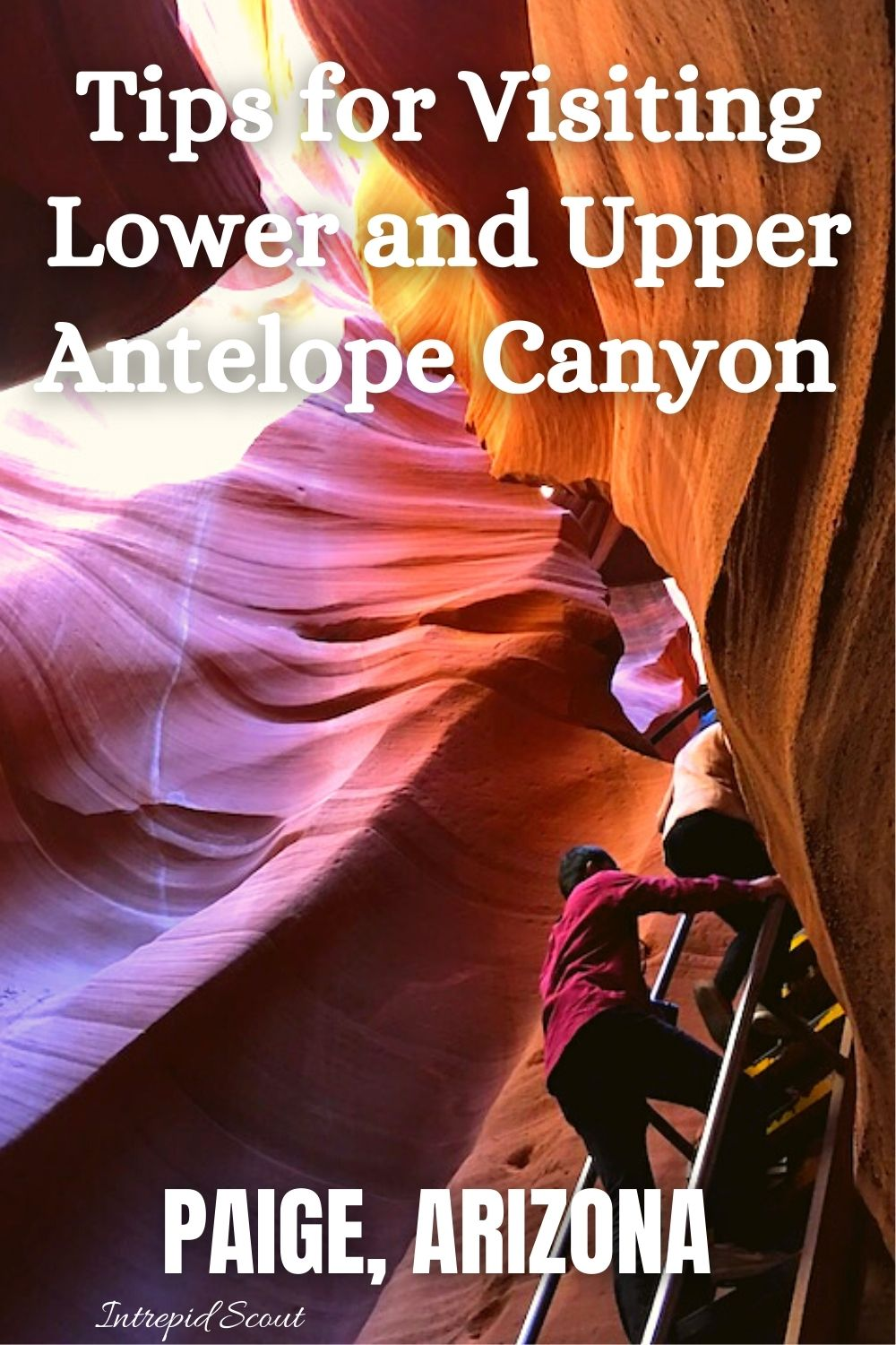 Tips for Visiting Lower and Upper Antelope Canyon